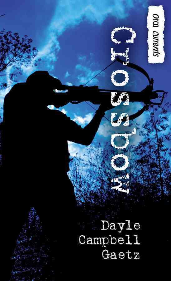 Crossbow By Gaetz, Dayle